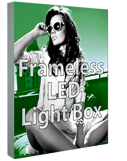 Frameless LED Light Box
