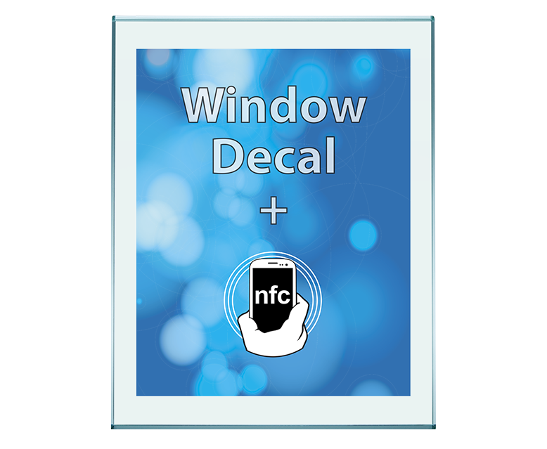 Adhesive Window Decal NFC Enabled